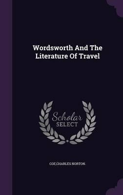 Wordsworth and the Literature of Travel
