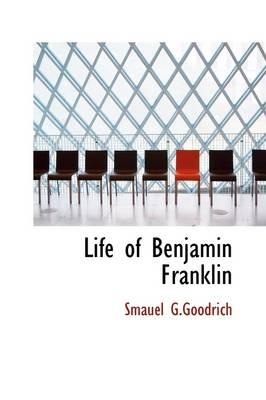 Life of Benjamin Fra...