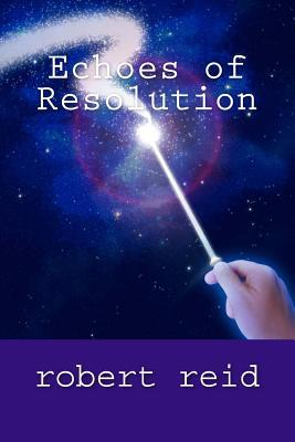 Echoes of Resolution