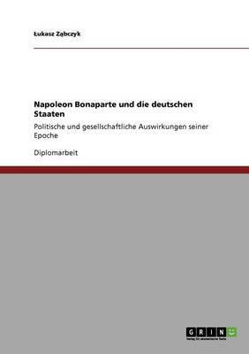 Napoleon Bonaparte und die deutschen Staaten