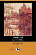 Winchester (Illustrated Edition) (Dodo Press)
