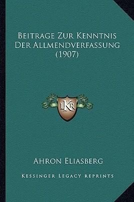 Beitrage Zur Kenntnis Der Allmendverfassung (1907)