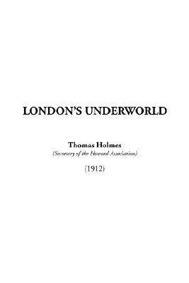 London's Underworld
