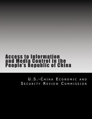 Access to Information and Media Control in the People's Republic of China