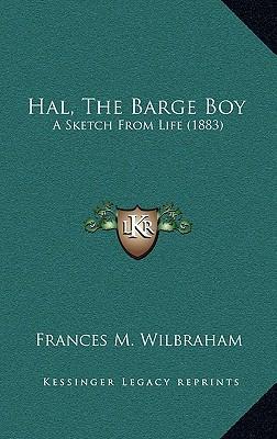 Hal, the Barge Boy
