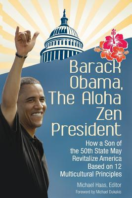Barack Obama, the Aloha Zen President
