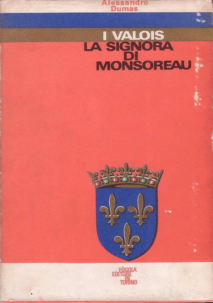 La Signora di Monsor...