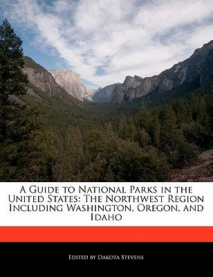 A Guide to National Parks in the United States