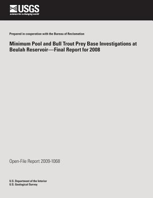 Minimum Pool and Bull Trout Prey Base Investigations at Beulah Reservoir?final Report for 2008