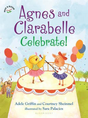 Agnes and Clarabelle Celebrate!