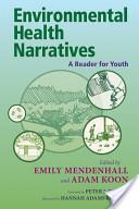 Environmental Health Narratives