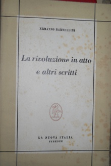 La rivoluzione in atto e altri scritti