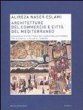 Architetture del commercio e città del Mediterraneo