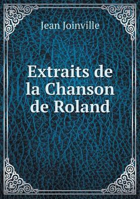 Extraits de La Chanson de Roland
