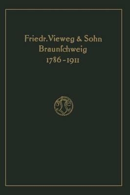 Verlagskatalog Von Friedr. Vieweg & Sohn in Braunschweig, 1786-1911