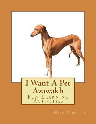 I Want a Pet Azawakh