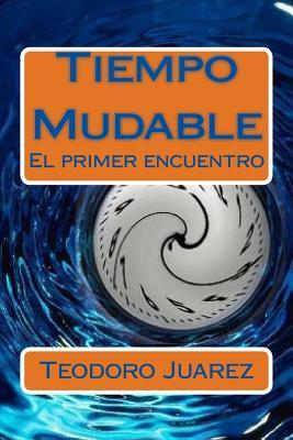 Tiempo mudable / Mutable time