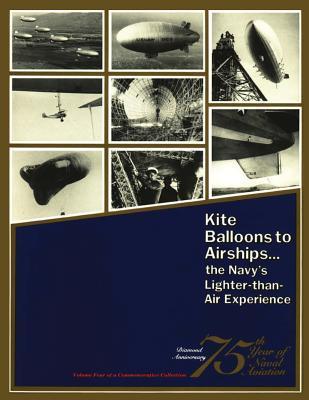 Kite Balloons to Airships