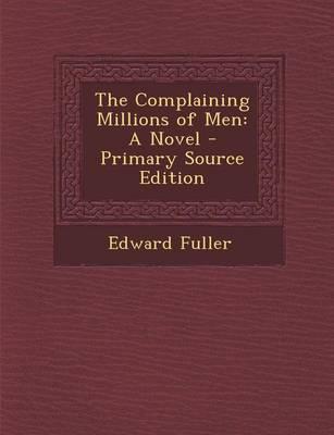 The Complaining Millions of Men