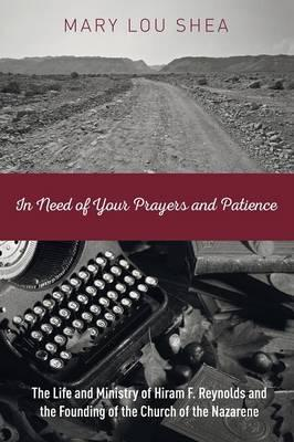 In Need of Your Prayers and Patience