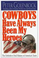 Cowboys have always ...