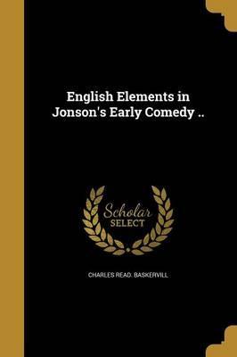 ENGLISH ELEMENTS IN JONSONS EA