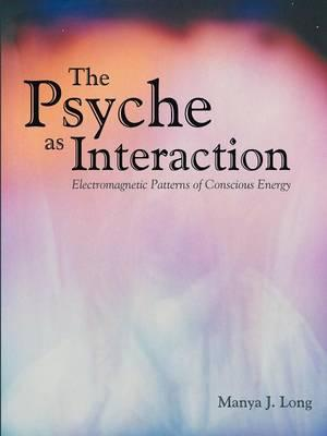The Psyche as Interaction