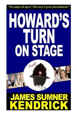 Howard's Turn on Stage