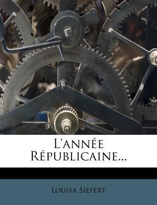 L'Annee Republicaine...