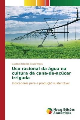 Uso racional da água na cultura da cana-de-açúcar irrigada