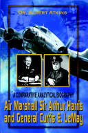 Air Marshall Sir Arthur Harris and General Curtis E. LeMay