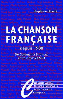 La Chanson Francaise Depuis 1980