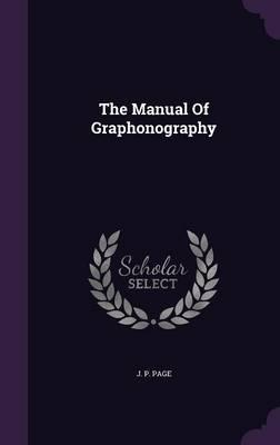 The Manual of Graphonography