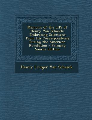 Memoirs of the Life of Henry Van Schaack