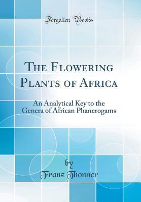 The Flowering Plants of Africa