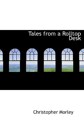 Tales from a Rolltop...