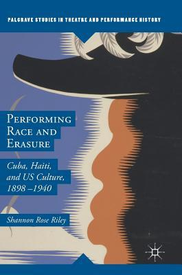 Performing Race and Erasure
