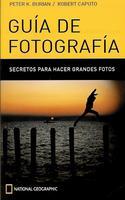 GUIA DE FOTOGRAFIA. SECRETOS PARA HACER GRANDES FOTOS