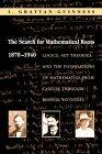 The Search for Mathematical Roots, 1870-1940