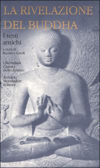 La rivelazione del Buddha, Volume 1