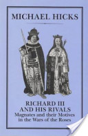 Richard III and His Rivals