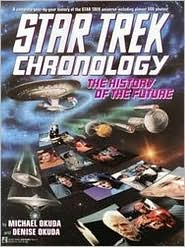 Star Trek Chronology -- the History of the Future