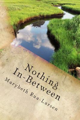 Nothing In-Between