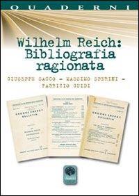 Wilhelm Reich. Bibliografia ragionata