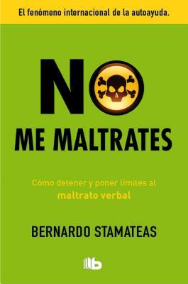 No me maltrates / Don't Abuse Me