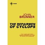 The Repairmen of Cyclops