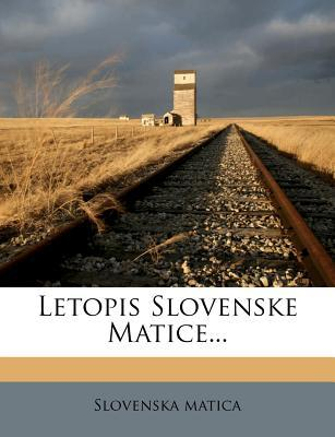 Letopis Slovenske Matice.
