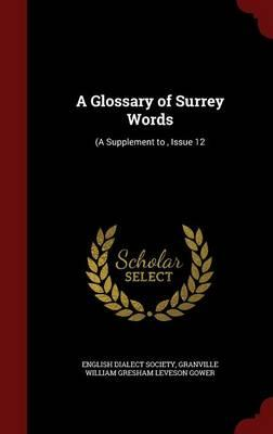 A Glossary of Surrey Words