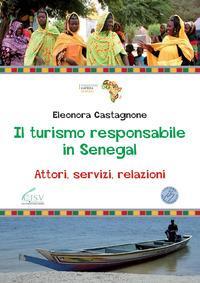 Il turismo responsabile in Senegal. Attori, servizi, relazioni