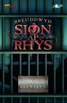 Breuddwyd Sion Ap Rhys (Cyfres Pen Dafad)